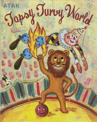 Topsy Turvy World By Atak (ILT)